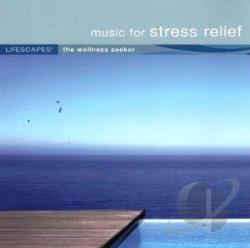 Lifescapes: Music for Stress Relief CD Cover Art