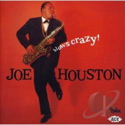 Houston, Joe - Blows Crazy! CD Cover Art