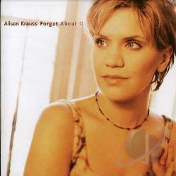 Krauss, Alison - Forget About It CD Cover Art