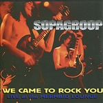 Supagroup - We Came To Rock You CD Cover Art