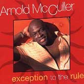 McCuller, Arnold - Exceptions To The Rule CD Cover Art