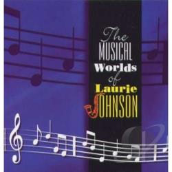 Johnson, Laurie - Musical Worlds of Laurie Johnson CD Cover Art