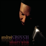 Crouch, Andrae - Mighty Wind CD Cover Art