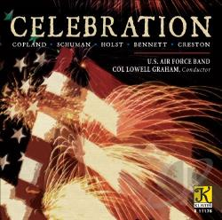 Copland / Graham / Schumann / U.S. Air Force Band - Celebration CD Cover Art