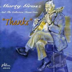 Grosz, Marty - Thanks CD Cover Art