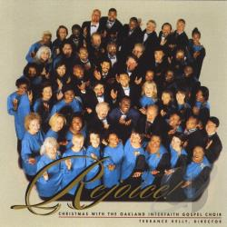 Oakland Interfaith Gospel Choir - Rejoice! Christmas with the Oakland CD Cover Art