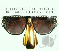 Digital Underground - No Nose Job: The Legend Of Digital Underground CD Cover Art