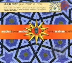 Arabian Travels: A Six Degrees Collection CD Cover Art