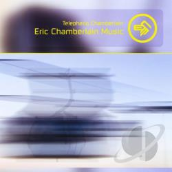 Chamberlain, Telepheriq - Eric Chamberlain Music CD Cover Art