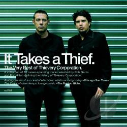 Thievery Corporation - It Takes a Thief: The Very Best of Thievery Corporation CD Cover Art