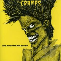 Cramps - Bad Music for Bad People CD Cover Art