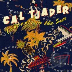 Tjader, Cal - Concerts in the Sun CD Cover Art