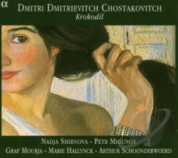 Migunov / Mourja / Shostakovich / Smirrnova - Chostakovitch: Krokodil CD Cover Art