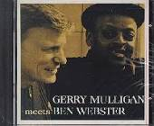 Mulligan, Gerry / Webster, Ben - Gerry Mulligan Meets Ben Webster CD Cover Art
