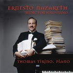 Nazareth / Tirino - Ernesto Nazareth: Music for the Solo Piano CD Cover Art