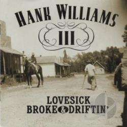 Williams Hank III - Lovesick Broke & Driftin CD Cover Art