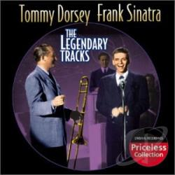 Dorsey, Tommy & Sinatra, Frank - Legendary Tracks CD Cover Art