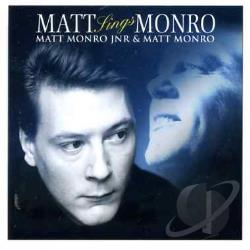 Matt Monro Jr / Monro, Matt - Matt Sings Monro CD Cover Art