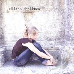 Vandas, Anna - All I Thought I Knew CD Cover Art