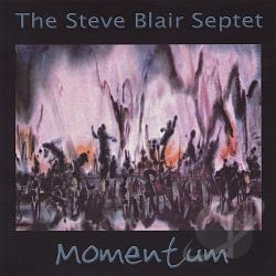 Blair, Steve Septet - Momentum CD Cover Art