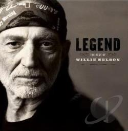 Nelson, Willie - Legend: The Best of Willie Nelson CD Cover Art
