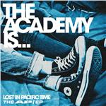 Academy Is... - Lost In Pacific Time ; The AP/EP DB Cover Art