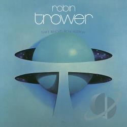 Trower, Robin - Twice Removed from Yesterday CD Cover Art