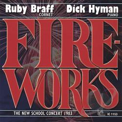 Braff, Ruby / Hyman, Dick - Fireworks CD Cover Art