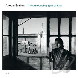 Brahem, Anouar - Astounding Eyes of Rita CD Cover Art