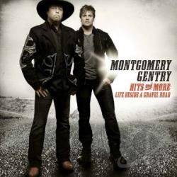 Montgomery Gentry - Hits and More: Life Beside a Gravel Road CD Cover Art