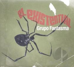 Grupo Fantasma - El Existential CD Cover Art