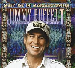 Buffett, Jimmy - Meet Me in Margaritaville: The Ultimate Collection CD Cover Art