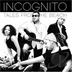 Incognito - Tales from the Beach CD Cover Art