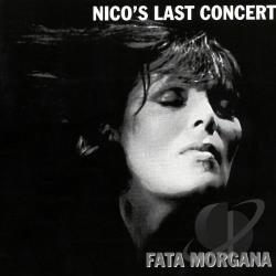 Nico / Nico & the Faction - Nico's Last Concert: Fata Morgana CD Cover Art
