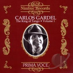 Gardel, Carlos - Carlos Gardel - King Of Tango, Vol. 1 CD Cover Art