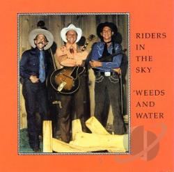Riders In The Sky / Weeds & Water - Weeds & Water CD Cover Art