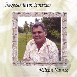 Ramos, William - Regreso de un Trovador CD Cover Art