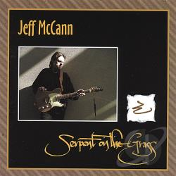 Mccann, Jeff - Serpent On The Grass CD Cover Art
