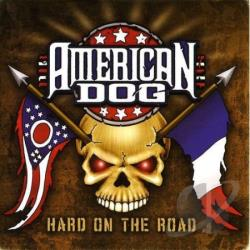 American Dog - Hard On The Road CD Cover Art