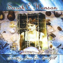 Hanson, Sarah C - Something More Than Beautiful CD Cover Art