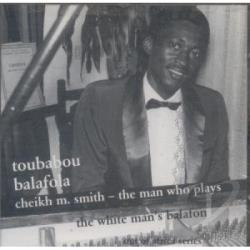 Smith, Cheikh M - Toubabou Balafola CD Cover Art