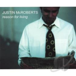 McRoberts, Justin - Reason For Living CD Cover Art