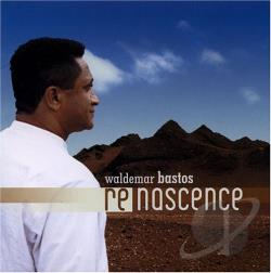 Bastos, Waldemar - Renascence CD Cover Art