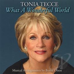 Tecce, Tonia - What A Wonderful World CD Cover Art