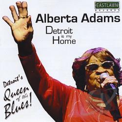 Adams, Alberta - Detroit Is My Home CD Cover Art