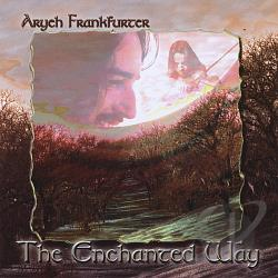 Frankfurter, Aryeh - Enchanted Way CD Cover Art