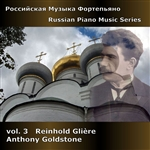 Gliere / Goldstone - Russian Piano Music, Vol. 3: Reinhold Gliere CD Cover Art