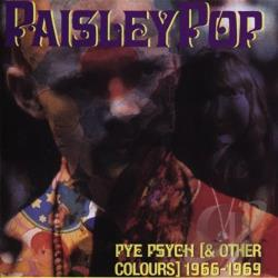 Paisley Pop: Pye Psych (& Other Colors), 1966-1969 CD Cover Art