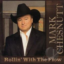 Chesnutt, Mark - Rollin' with the Flow CD Cover Art