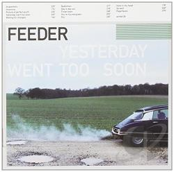 Feeder - Yesterday Went Too Soon CD Cover Art